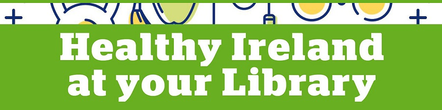 Healthy Ireland at your library banner